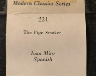 """Item 36: """"The Pipe Smoker"""" on Acrylic $45   Serigraph is a reproduction of The Pipe Smoker, by Joan Mir, produced by """"Modern Classics."""" Approximately 8""""x10"""" I'll get exact measurements asap. Excellent condition."""