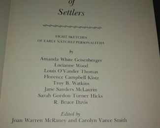 Silhouettes of settlers: 8 sketches of Natchez  signed by 11 authors 1974 Natchez Hist. Society   $30