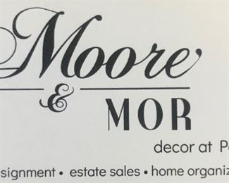 Welcome to Moore & MOR Estate Sale Services!
