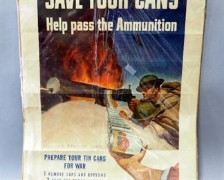 """World War II """"Save Your Cans Help Pass The Ammunition"""" Poster By McClellan Barclay c. 1940, 25"""" Wide x 33"""" High"""