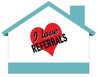 I love referrals house