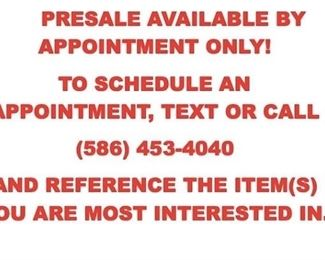 CALL OR TEXT 586.453.4040 TO SCHEDULE YOUR APPOINTMENT FOR PRE-SALE!!!