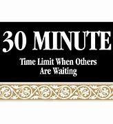 30 minute limit