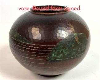 Lot 10 Asian mixed metal hammered vase. Round form signed.