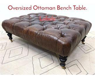 Lot 1001 RALPH LAUREN Home Oversized Ottoman Bench Table. Labele