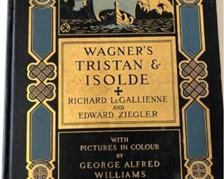 Wagner's Tristan & Isolde by Richard Le Gallienne