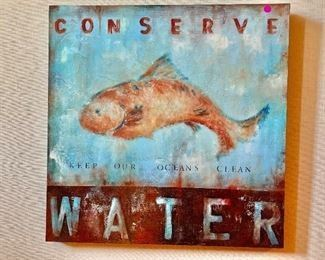 """$125 """"Conserve Water"""" painting - 27"""" x 27"""""""