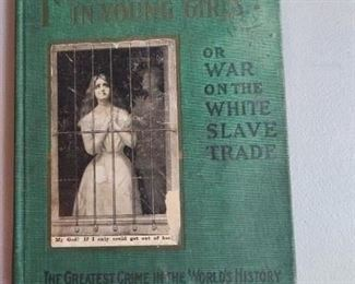 Fighting the Traffic in Young Girls or The White Slave Trade 1910 $10
