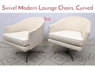 Lot 1001 Pr MILO BAUGHMAN Swivel Modern Lounge Chairs. Curved ba