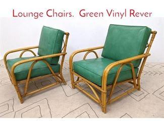 Lot 1015 Pair WARD WICKER WARE Lounge Chairs. Green Vinyl Rever