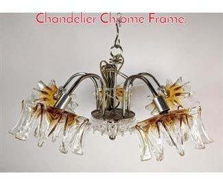 Lot 1082 5 Arm Murano Glass Chandelier Chrome Frame.