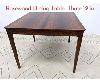 Lot 1106 Danish Modern Style Rosewood Dining Table. Three 19 in