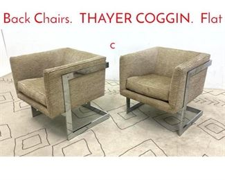 Lot 1119 Pr MILO BAUGHMAN TBack Chairs. THAYER COGGIN. Flat c