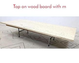 Lot 1120 Travertine Slab Coffee Table. Top on wood board with m
