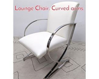 Lot 1172 Modernist Chrome Frame Lounge Chair. Curved arms.