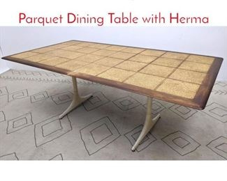 Lot 1210 Mid Century Modern Cork Parquet Dining Table with Herma