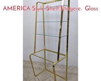 Lot 1355 DESIGN INSTITUTE OF AMERICA Style Shelf Etagere. Glass