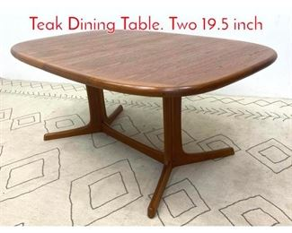 Lot 1359 DYRLUND Danish Modern Teak Dining Table. Two 19.5 inch