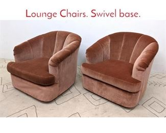 Lot 1362 Pair Channel Back Tub Lounge Chairs. Swivel base.