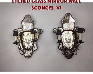 Lot 301 Pr Venetian Murano Etched Glass Mirror Wall Sconces. Vi