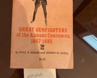 #95Great Gunfighters of the Kansas Cowtowns, 1867 - 1886  by Univ. nebraska Press HPB Marketplace $40.00