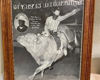 "Framed ""Myrtis Dightman"" rodeo picture/poster. Pro Rodeo Hall of Fame inductee. First black cowboy to compete at the NFR in 1964. Born and raised in Crockett, Texas. Started his career in Houston. Measures 13 1/2"" x 16 1/2"". $15"
