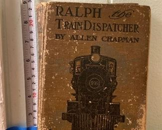 Antique 1911 Hardcover Book Ralph the Train Dispatcher by Allen Chapman in fair condition - $10 Photo 1 of 3