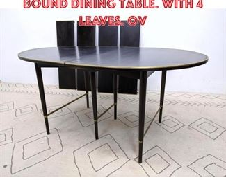 Lot 2019 Paul McCobb Brass Bound Dining Table. with 4 Leaves. Ov