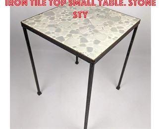 Lot 2114 Mid Century Modern Iron Tile Top Small Table. Stone sty