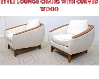 Lot 2125 Pair Danish Modern Style Lounge Chairs with curved wood