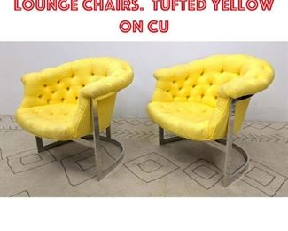 Lot 2234 MILO BAUGHMAN Style Lounge Chairs. Tufted Yellow on Cu
