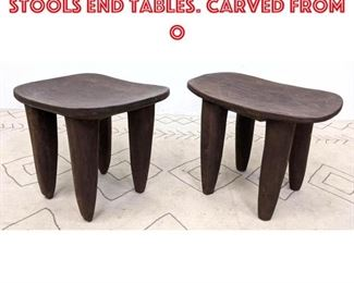 Lot 2288 Pr West African Senufo Stools End Tables. Carved from o