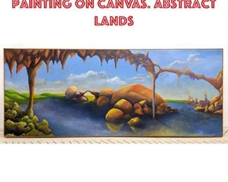 Lot 2296 Large Surrealist Oil Painting on Canvas. Abstract Lands