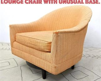Lot 2330 SELIG Swoop Back Lounge Chair with Unusual Base.