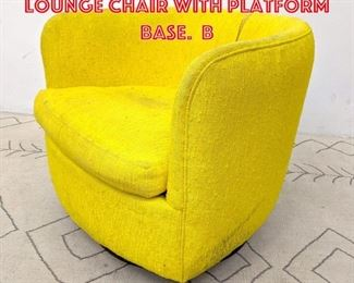 Lot 2331 Milo Baughman Style Lounge Chair with Platform Base. B
