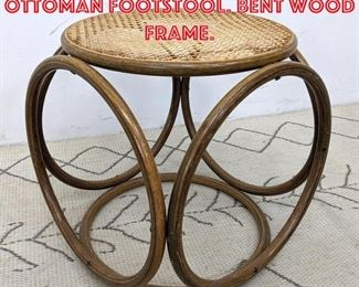 Lot 2453 Bentwood and Cane Ottoman Footstool. Bent Wood Frame.