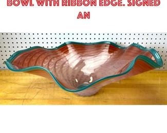 Lot 2514 Large Art Glass Center Bowl with ribbon Edge. Signed an