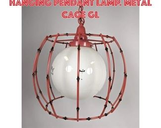 Lot 2547 Mid Century Modern Hanging Pendant Lamp. Metal Cage gl
