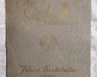 100 YR. OLD RICE INSTITUTE CALENDAR (Inside has more than 12 pages with actual photos from 1919)