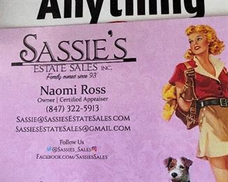 Sassies. WE KNOW HOW TO SELL ANYTHING AND EVERYTHING!  With Experience.28 Years Estate Sales Conducted..!!
