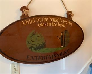 """#43Wood Sign """"A bird in the hand is worth Two in the bush"""" $30.00"""