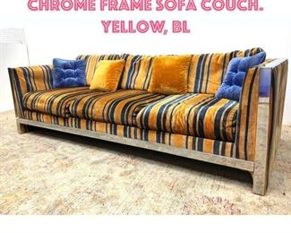 Lot 1300 Milo Baughman style Chrome Frame Sofa Couch. Yellow, Bl