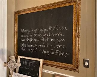 """The Golden Chalk Board for Golden Quotes                                Myself, I like Barney Fife: """" Life goes on; sess la vee man"""""""