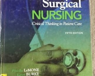 Books - 2 Nursing Hardback Medical-Surgical Critical Thinking in Client Care Fourth & Fifth Edition By LeMone/Burke
