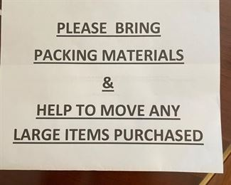 Please bring packing materials, bags, etc. if you plan on purchasing fragile items. Thank you.