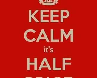 Most things half price today! There are red tag exceptions that may be reduced but not to half...come see us!!
