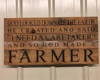 God Looked Dow on the Earth...Farmers sign.  All wood. Not old $35