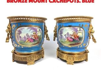 Lot 1 Pr SEVRES French Porcelain Bronze Mount Cachepots. Blue