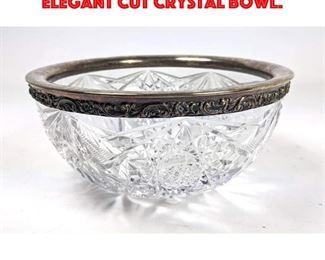 Lot 19 Sterling Silver Rimmed Elegant Cut Crystal Bowl.