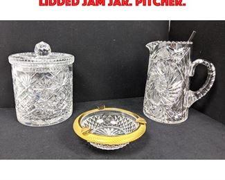 Lot 23 3pc Fancy Cut Crystal Pieces. Lidded Jam Jar. Pitcher.